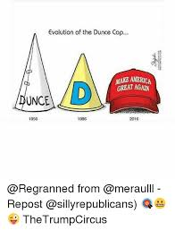 How To Make A Dunce Cap Out Of Paper - evolution of the dunce cap make america great again unce 1956 1986