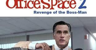 Milton Office Space Meme - political memes mitt romney starring in office space 2