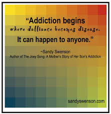 quote about love for your child addiction quotes parents of addicts sandy swenson