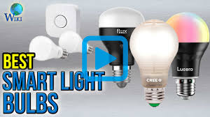 top 8 smart light bulbs of 2017 video review