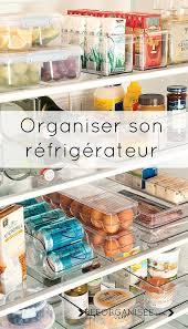 ranger cuisine ranger réfrigérateur réfrigérateurs ranger et conseils