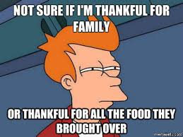 14 thanksgiving memes to help you survive the with your family
