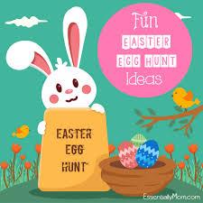 fun easter egg hunt ideas essentially mom