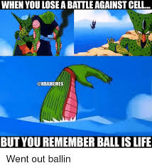 Cell Meme - when youlose a battle against cell onbamemes but you remember ball