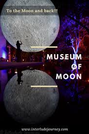 museum of moon to the moon and back interlude journey