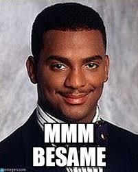 Mmm Meme - mmm besame carlton banks meme on memegen