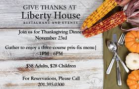 happy thanksgiving liberty house restaurant
