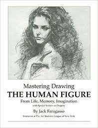 mastering drawing the human figure from life memory imagination