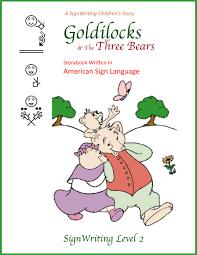 goldilocks u0026 the three bears in american sign language