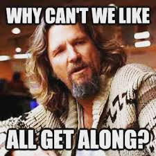 Can T We All Just Get Along Meme - tony davy yes why can t we all just get along memes