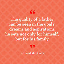 16 best fathers day quotes u2014 meaningful father u0027s day sayings about