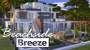 the sims 4 house building beachside breeze youtube