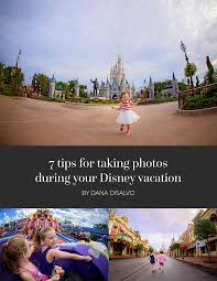 7 tips for taking photos during your disney vacation jpg