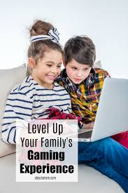level up your family gaming experience about a