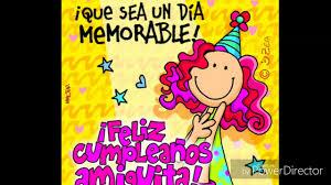 imagenes de cumpleaños para brenda mc manu feliz cumpleaños amiga dedicada para brenda reyes youtube
