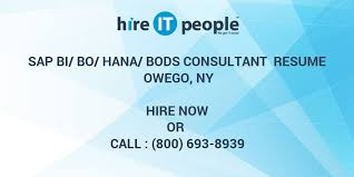Sap Bo Resume Sample by Sap Bi Bo Hana Bods Consultant Resume Owego Ny Hire It People