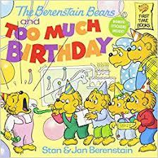 berestein bears the berenstain bears and much birthday stan berenstain jan
