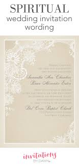 wedding ceremony invitation wording spiritual wedding invitation wording invitations by