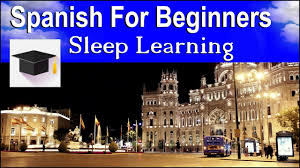 Spanish For Home Learn To Speak Spanish Learn Spanish Sleeping Ultimate 10