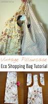 how to make eco shopping bag from an old pillowcase shopping