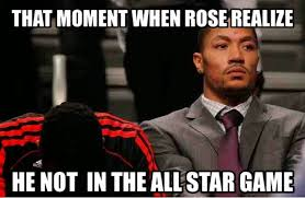 D Rose Memes - that moment when derrick rose realize he not in the all star game