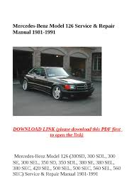 mercedes benz model 126 service u0026 repair manual 1981 1991 by dniel