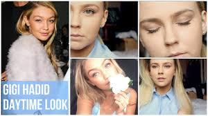 gigi hadid daytime natural makeup u0026 hair tutorial youtube