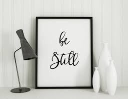 home decor home living be still inspirational quotes minimalist typography art bedroom print be still poster