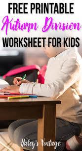 free printable autumn division worksheet for kids haley u0027s vintage