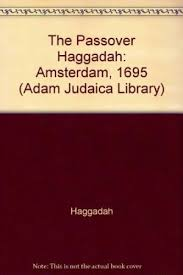 haggadah book 9780915361069 the passover haggadah amsterdam 1695 hebrew
