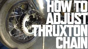 adjust u0026 clean triumph thruxton chain youtube