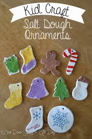 What Does Ornaments Kid Craft Salt Dough Ornaments What Does She Do All Day
