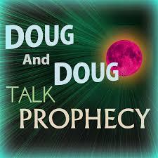 doug doug and doug talk prophecy youtube