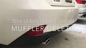 lexus is350 f sport brakes 2016 lexus is350 f sport muffler delete youtube