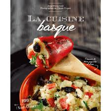 cuisine basque cuisine basque 100 images the basque cuisine the basque country