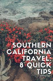 California Traveling Tips images Southern california travel 8 quick tips my blog png