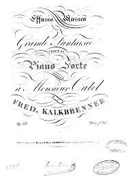 Maps Lyrics Grande Fantaisie U0027effusio Musica U0027 Op 68 Kalkbrenner Friedrich