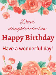 birthday flower cards for daughter in law birthday u0026 greeting