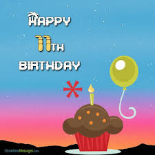 happy 11th birthday wishes and quotes occasions messages