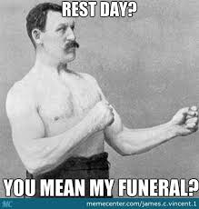 Gym Rest Day Meme - gym rest day by james c vincent 1 meme center