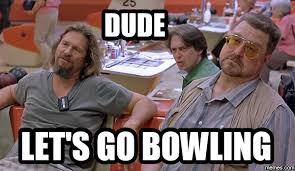 Bowling Meme - 11 reasons bowling could never be a sport
