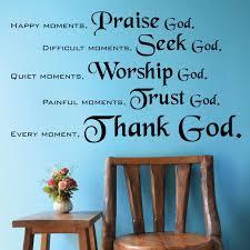 praise god seek god worship god trust god thank god christian