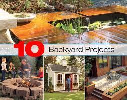 Summer Backyard Ideas 10 Backyard Project Ideas For A Great Summer Diy For
