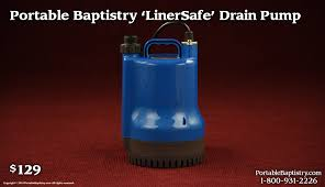 portable baptismal pools portable baptistry linersafe drain church baptistry