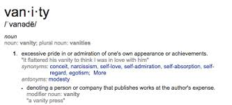 Narcissism And Vanity If Vanity Is Loving Yourself Then I U0027m More Than Happy To Be Vain