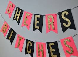 party banner cheers bitches bachelorette party banner 2573764 weddbook