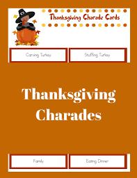 printable thanksgiving thanksgiving charades the joys of boys