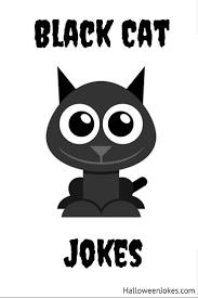 halloween jokes black cat jokes at halloweenjokes com