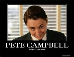 Pete Cbell Meme - pete cbell but i digress