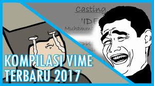 Meme Indonesia Terbaru - kompilasi vime indonesia terbaru 2017 video meme youtube